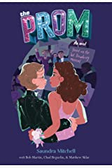 The Prom: A Novel Based on the Hit Broadway Musical Hardcover