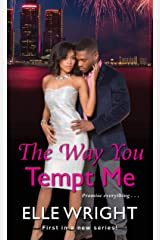The Way You Tempt Me (Pure Talent Book 1) Kindle Edition