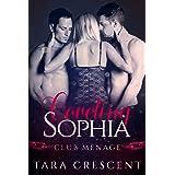 Coveting Sophia: A MFM Menage Romance (Club Menage)