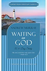 Waiting on God (Updated, Annotated): A 31-Day Study Kindle Edition