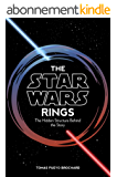 The Star Wars Rings: The Hidden Structure Behind the Star Wars Story (English Edition)