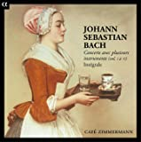 Bach: Concerts avec plusieurs instruments (Vol. I à VI) - Intégrale