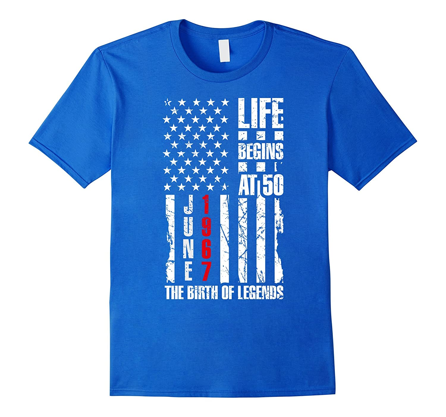 50th Birthday Gift Shirt Life Begins At 50 June 1967 T-Shirt