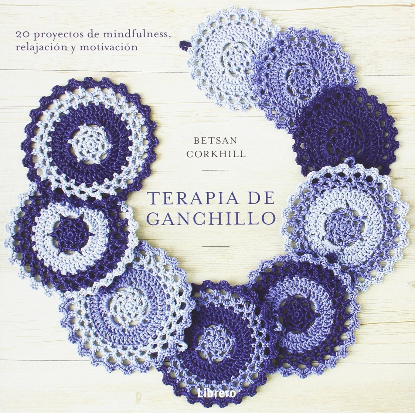 Terapia Mindfulness con Ganchillo: Amazon.es: Bertsan Corkhill: Libros