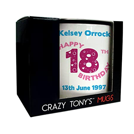 Personalised 18th Birthday Mug, Crazy Tony's 18th Birthday Gift, Gifts For Her, Personalised 18th Birthday Gifts: Amazon.co.uk: Kitchen & Home