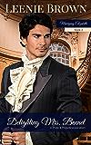 Delighting Mrs. Bennet: A Pride and Prejudice Variation (Marrying Elizabeth Book 2)