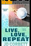 Live, Love, Repeat (Milestones Book 1)