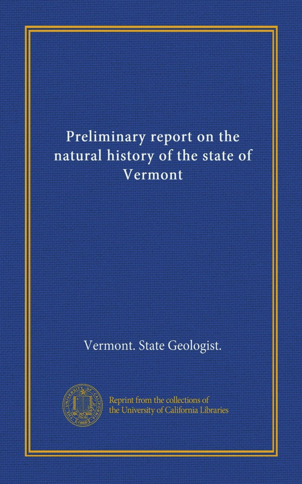 Download Preliminary report on the natural history of the state of Vermont ebook