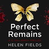 Perfect Remains: DI Callanach, Book 1