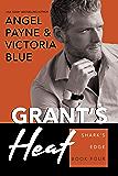 Grant's Heat (Shark's Edge Book 4)