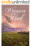 Whispers on the Wind (A Prairie Hearts Novel Book 5)
