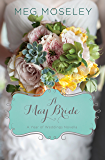 A May Bride (A Year of Weddings Novella Book 6)