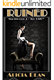 Ruined (Martini Club 4 Series - The 1920s)