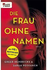 Die Frau ohne Namen (German Edition) Kindle Edition