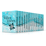 The Winter Wishes Collection (2016 Holiday Season Box Set): 15 Heartwarming Stories From Your Favorite Authors