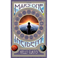 The Mars One Incident (English Edition)