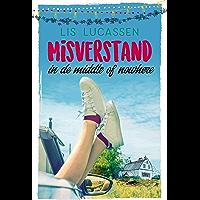 Misverstand in de middle of nowhere (Misverstand-serie Book 1)