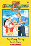 The Baby-Sitters Club #8: Boy-Crazy Stacey (Baby-sitters Club (1986-1999))