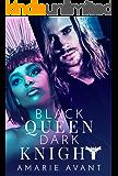 Black Queen, Dark Knight: A Bad Boy Romance (English Edition)