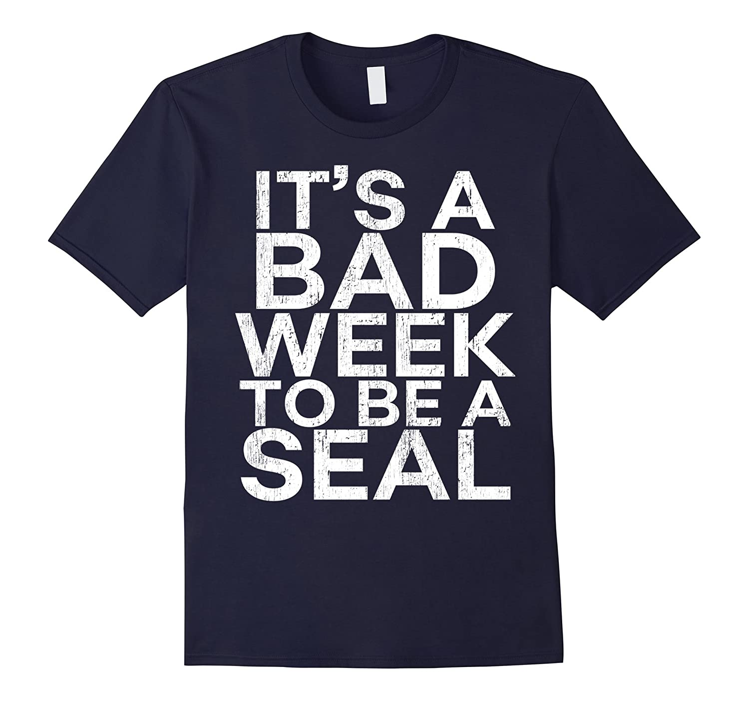 It's A Bad Week To Be A Seal Tshirt Funny Shark Lover Gift-fa
