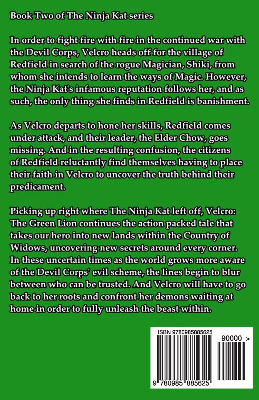 Velcro: The Green Lion: Volume 2 (The Ninja Kat): Amazon.es ...