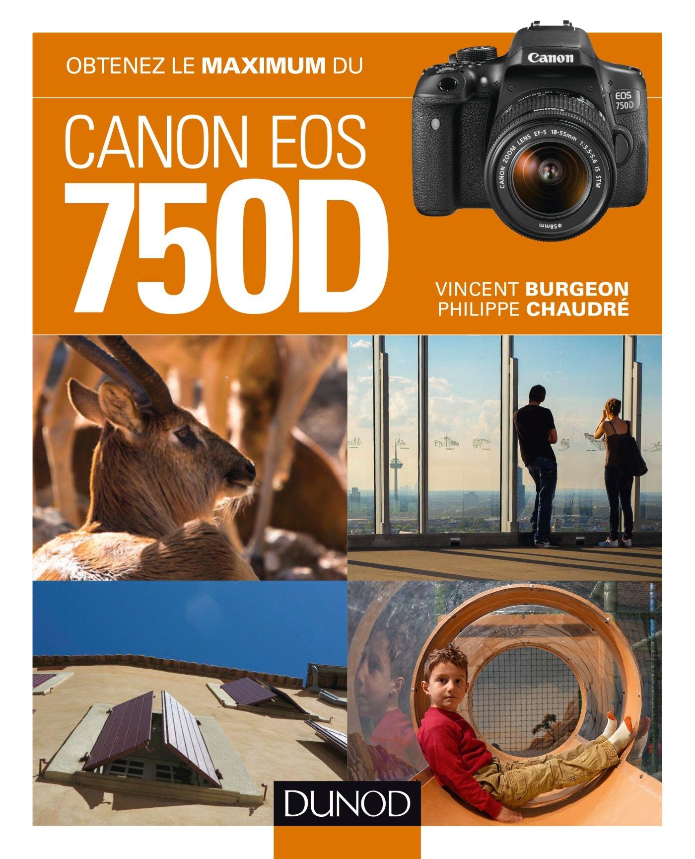 Obtenez le maximum du Canon EOS 750D: Amazon.es: Burgeon, Vincent ...