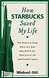 How Starbucks Saved My Life (English Edition)