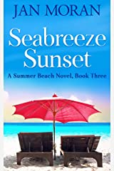Seabreeze Sunset (Summer Beach Book 3) Kindle Edition