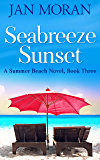 Summer Beach: Seabreeze Sunset