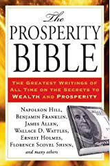 The Prosperity Bible: The Greatest Writings of All Time on the Secrets to  Wealth and Prosperity Paperback