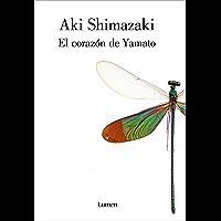 El corazón de Yamato (Spanish Edition)