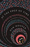 At the Edge of Time: Exploring the Mysteries of Our Universe's First Seconds (Science Essentials, 32)