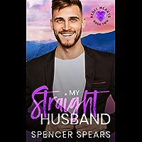 My Straight Husband (Rebel Hearts Book 2) (English Edition)