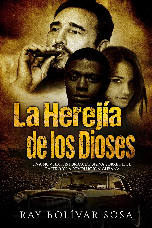 La Herejía de los Dioses: Una novela histórica decisiva sobre ...