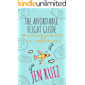 The Affordable Flight Guide: How to Find Cheap Airline Tickets and See the World on a Budget (English Edition)