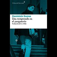 Una temporada en el purgatorio (Libros del Asteroide nº 173) (Spanish Edition)
