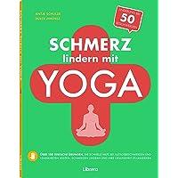 Schmerz Lindern Mit Yoga: Schnelle Hilfe Mit Yoga Daheim
