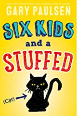 Six Kids and a Stuffed Cat Kindle Edition
