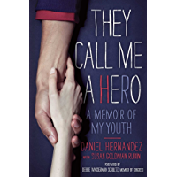 They Call Me a Hero: A Memoir of My Youth book cover