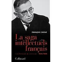La saga des intellectuels français, I: À l'épreuve de l'histoire (1944-1968)