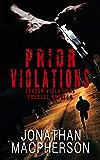 Prior Violations: Brazen Violations: Prequel