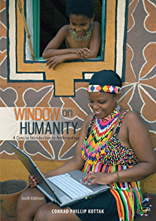 Window on humanity a concise introduction to cultural window on humanity a concise introduction to general anthropology fandeluxe Images
