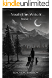 Noah the Witch Book I