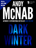 Dark Winter (Nick Stone Book 6): Andy McNab's best-selling series of Nick Stone thrillers - now available in the US, with bonus material