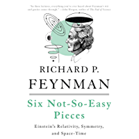 Six Not-So-Easy Pieces: Einstein's Relativity, Symmetry, and Space-Time (Helix Books)