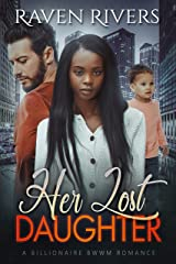 Her Lost Daughter: A BWWM Romantic Suspense Kindle Edition