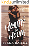 Mouth to Mouth (Beach Kingdom)