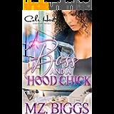 A Boss And A Hood Chick: An Urban Romance Story