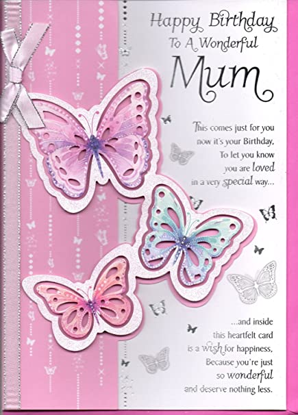 Mum Birthday Card Happy Birthday To A Wonderful Mum 3 D
