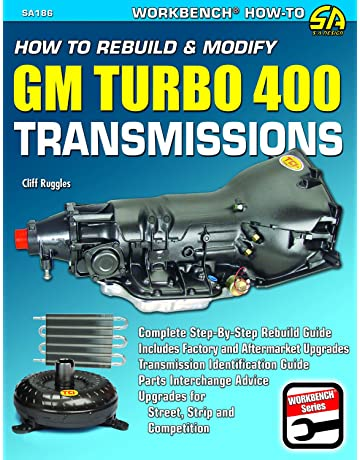How to Rebuild & Modify GM Turbo 400 Transmissions (Workbench How to Series)
